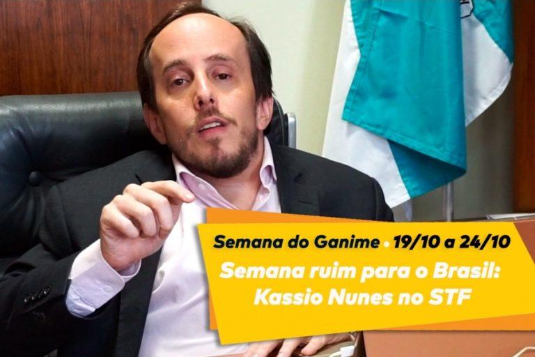 Semana ruim para o Brasil: Kassio Nunes no STF
